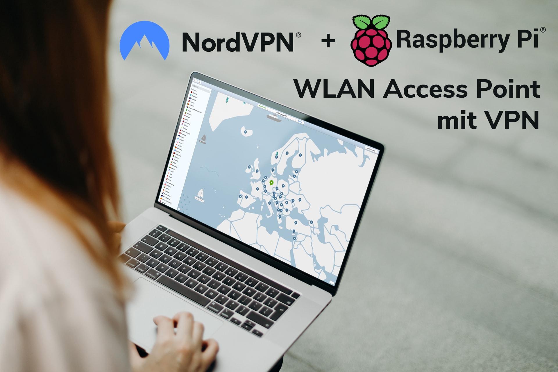 Raspberry Pi: WLAN Access Point Mit NordVPN (VPN Router)